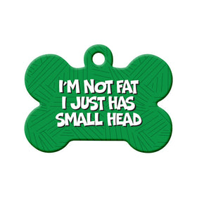 I'm Not Fat... Bone Pet ID Tag