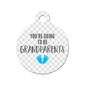 You're Going to be Grandparents (Boy) Circle Pet ID Tag