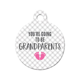 You're Going to be Grandparents (Girl) Circle Pet ID Tag
