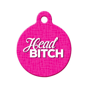 Head Bitch Circle Pet ID Tag