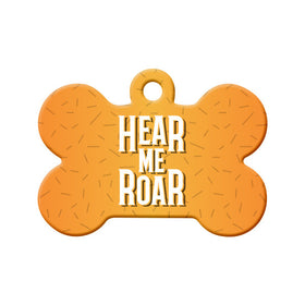 Hear Me Roar Circle Pet ID Tag