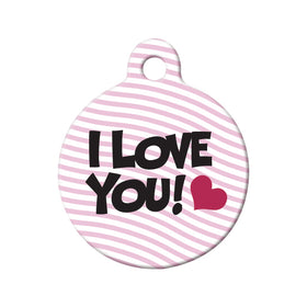 I Love You Circle Pet ID Tag