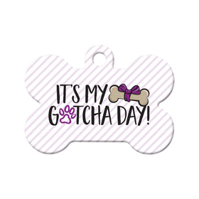 It's My Gotcha Day Bone Pet ID Tag