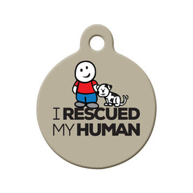 I Rescued My Human Circle Pet ID Tag