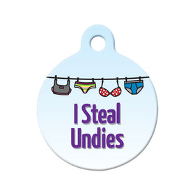 I Steal Undies Circle Pet ID Tag