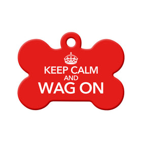 Keep Calm and Wag On Bone Pet ID Tag