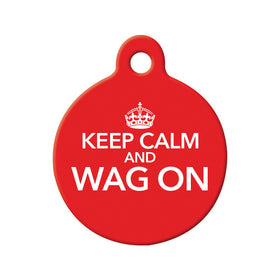 Keep Calm and Wag On Circle Pet ID Tag