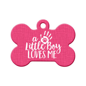 Little Boy Loves Me (Pink) Bone Pet ID Tag