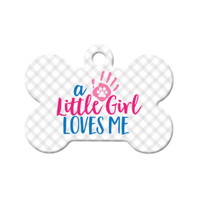 Little Girl Loves Me Bone Pet ID Tag