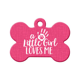 Little Girl Loves Me (Pink) Bone Pet ID Tag