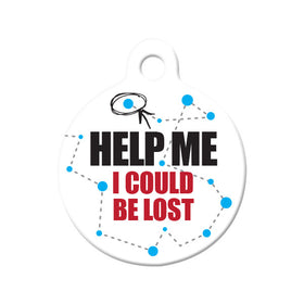 Help Me. I Could be Lost Circle Pet ID Tag