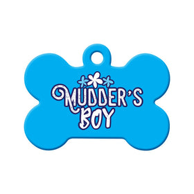 Newfoundland Saying Mudder's Boy Bone Pet ID Tag