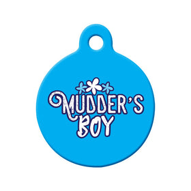 Newfoundland Saying Mudder's Boy Circle Pet ID Tag
