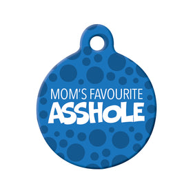 Mom's Favourite Asshole Circle Pet ID Tag