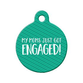 Engagement Announcement (Moms) Circle Pet ID Tag