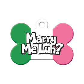 Marry Me Luh? Bone Pet ID Tag
