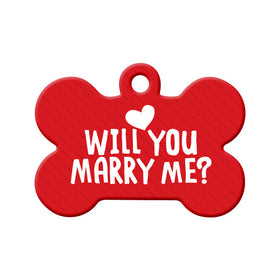 Will you Marry Me? (Red) - Proposal Tag Bone Pet ID Tag