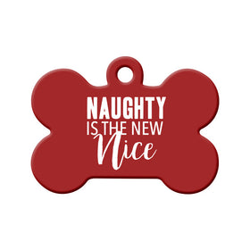 Naughty is the New Nice Bone Pet ID Tag