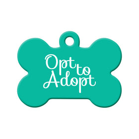 Opt to Adopt (Teal) Bone Pet ID Tag