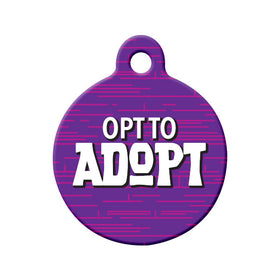 Opt to Adopt (Purple) Circle Pet ID Tag