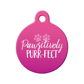 Pawsitively Purr-fect (Pink) Circle Pet ID Tag