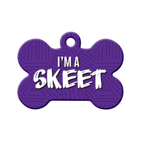 I'm a Skeet Bone Pet ID Tag