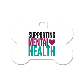 Supporting Mental Health Bone Pet ID Tag