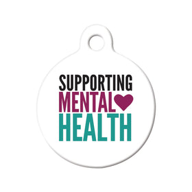 Supporting Mental Health Circle Pet ID Tag