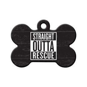 Straight Outta Rescue Bone Pet ID Tag