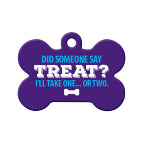 Did Someone Say Treat? Bone Pet ID Tag