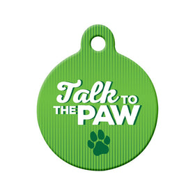 Talk to the Paw Circle Pet ID Tag