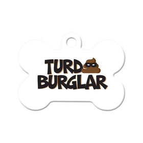 Turd Burglar Bone Pet ID Tag