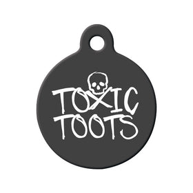Toxic Toots Circle Pet ID Tag