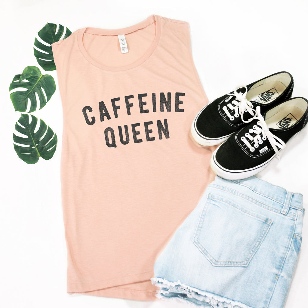 Caffeine Queen Muscle Tee