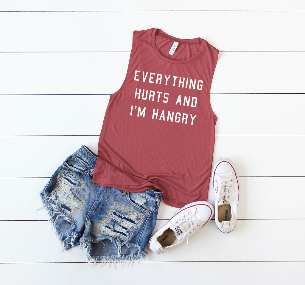 Everything Hurts and I'm Hangry Muscle Tee - Final Sale