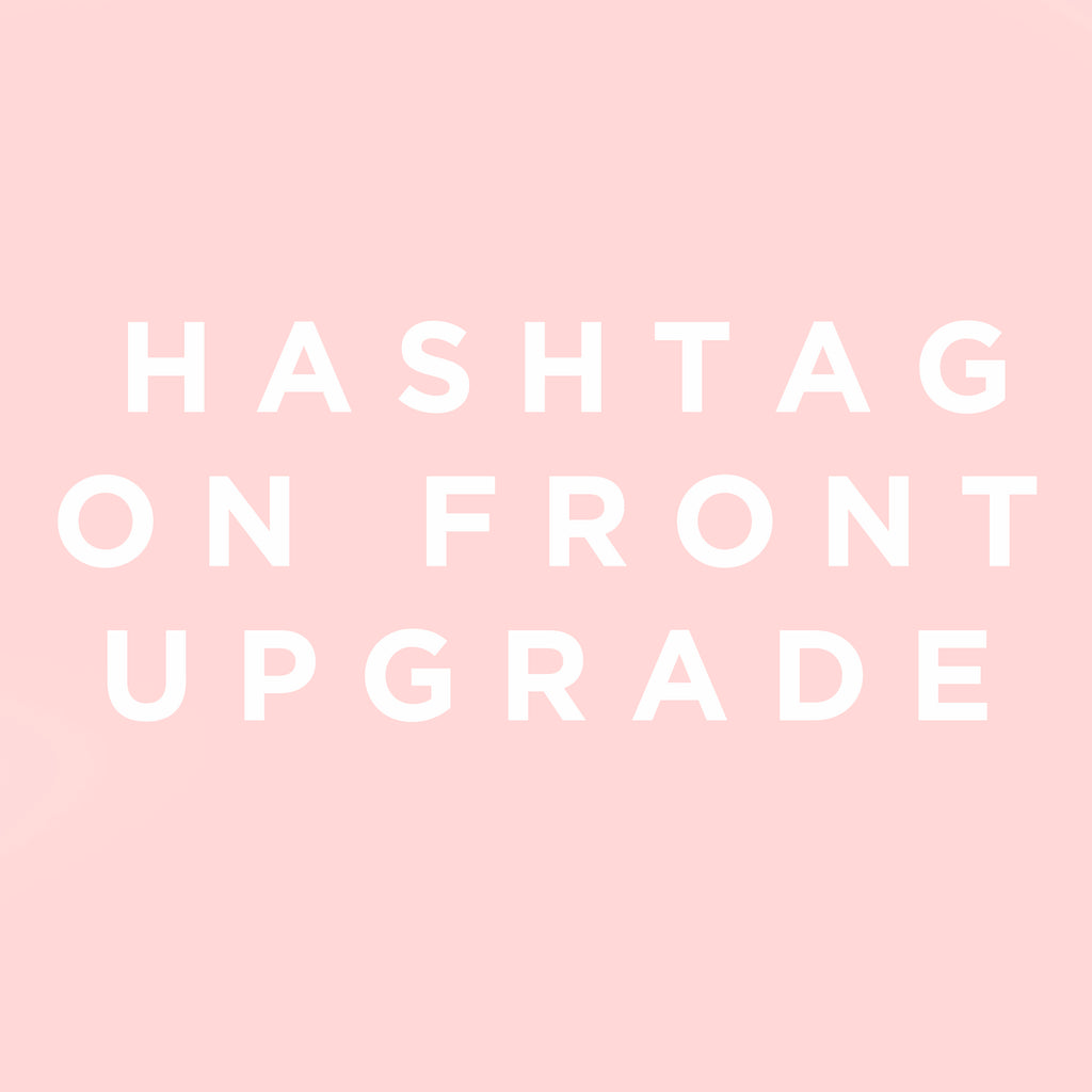 Hashtag on Front Upgrade