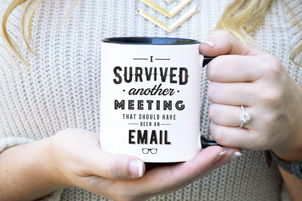 I Survived a Meeting Mug