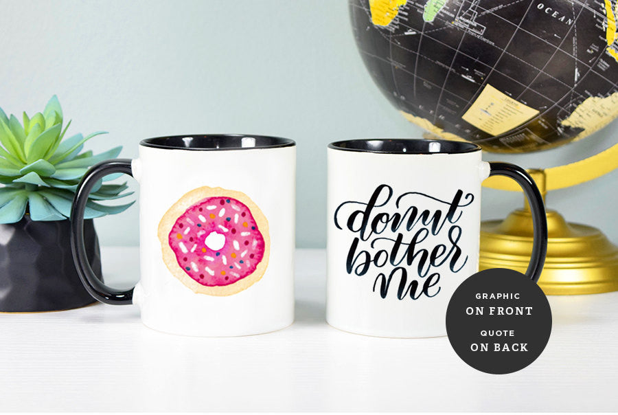 Donut Bother Me Mug