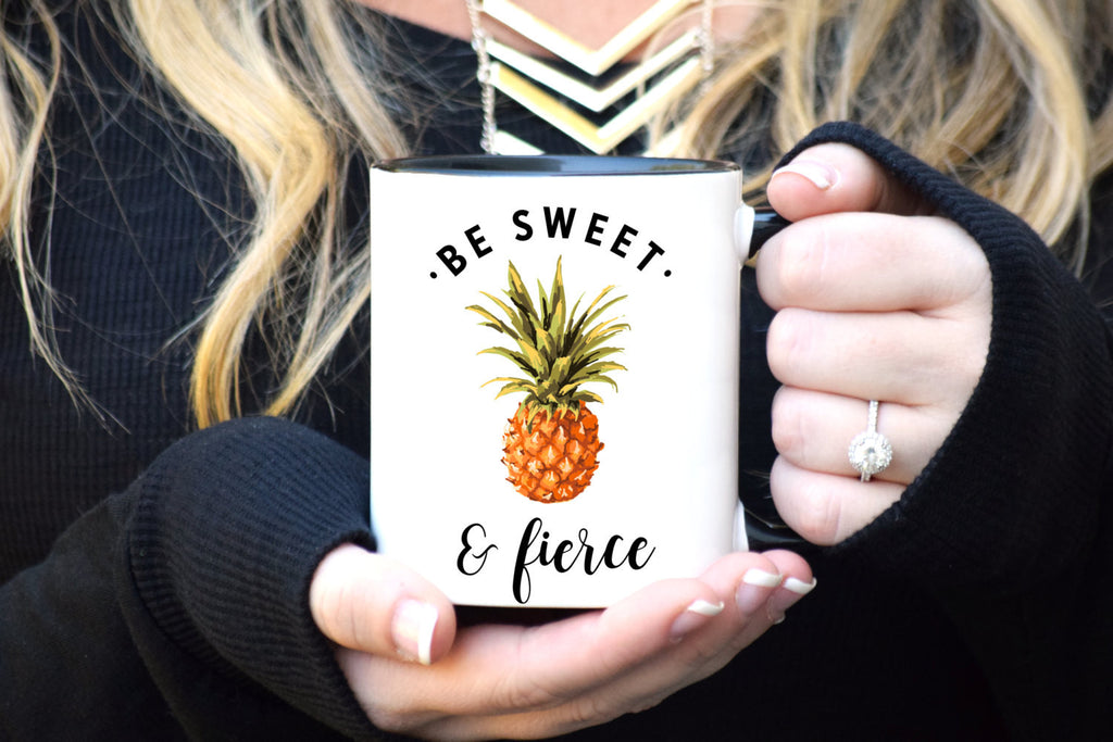 Be Sweet and Fierce Mug
