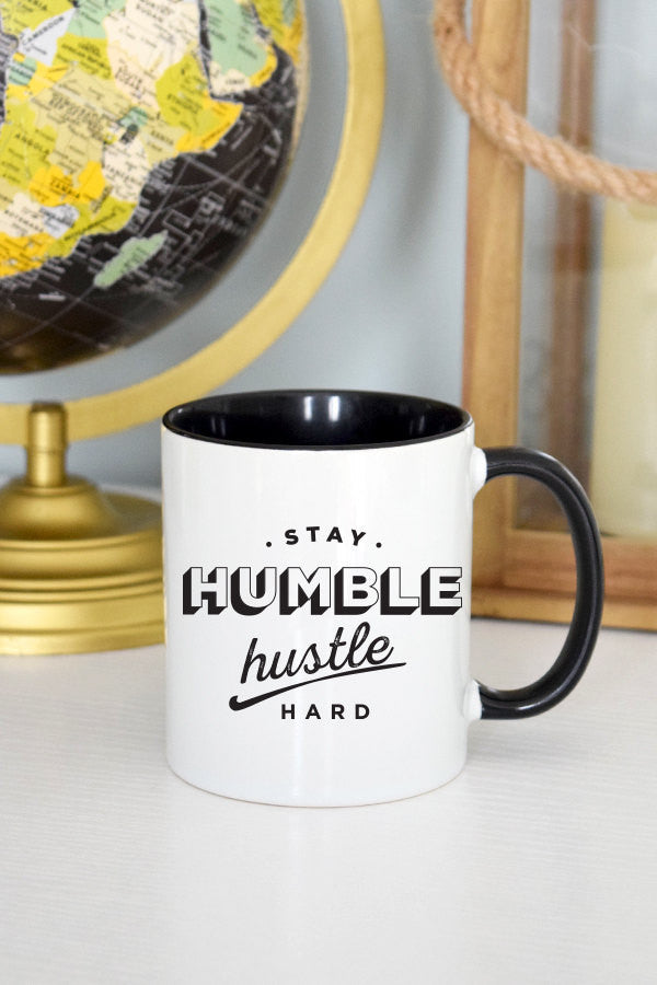 Stay Humble Hustle Hard Mug