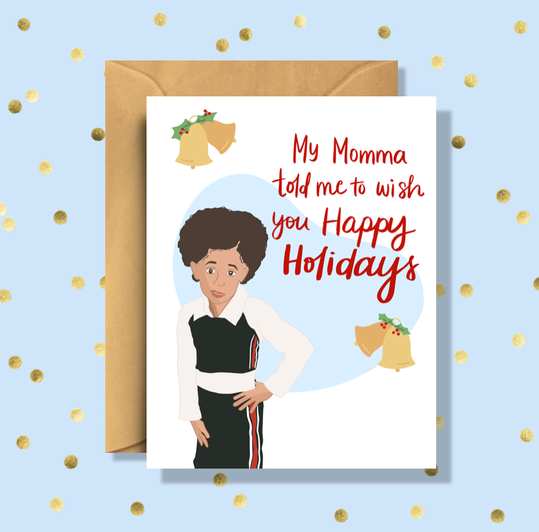 Cardi B My Momma Told Me Holiday Card