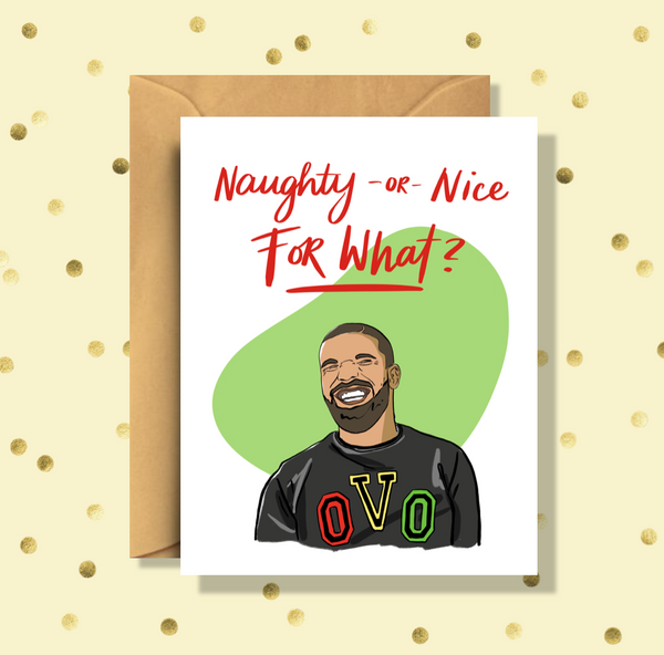 Drake Naughty or Nice for What Holiday Card