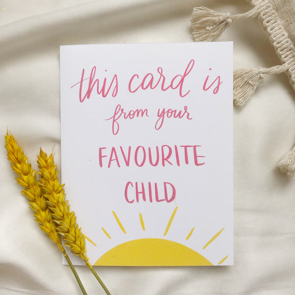Funny Favourite Child Mother's Day Father's Day Card