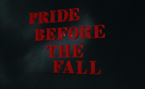 Pride Before the Fall 2-16-2017