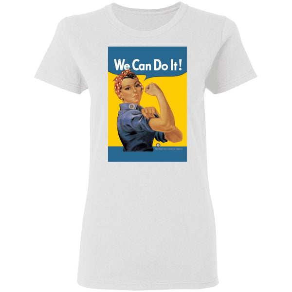 Ladies' We Can Do It T-Shirt