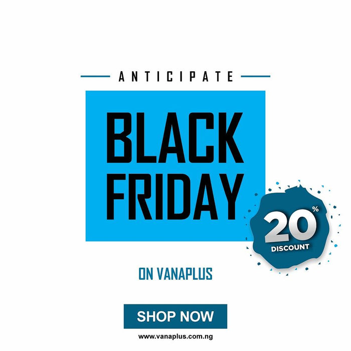 Buy More for Less: Vanaplus Black Friday Promo 2019