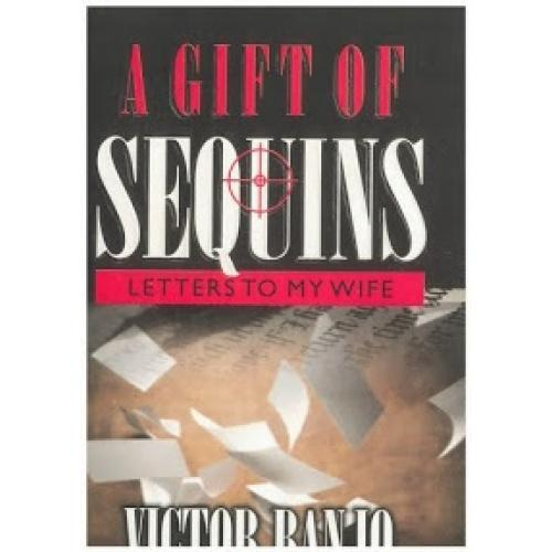 A Gift of Sequins: Letter to my Wife By Victor Banjo
