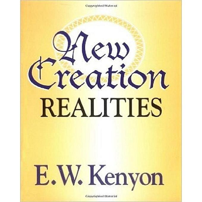 A NEW CREATION REALITIES