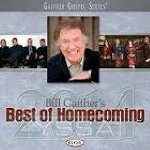 Bill Gaither's Best of Homecoming 2014 by Bill Gaither & Gloria