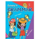 Gateway to Grammar - Book 5